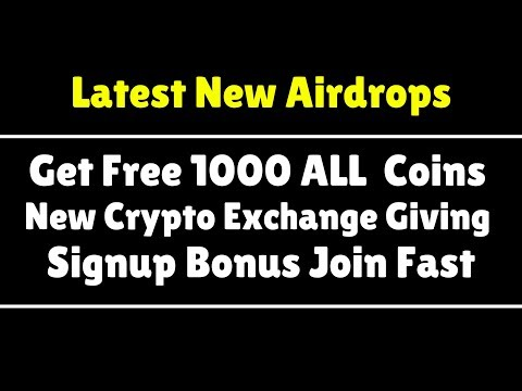 Latest Airdrops | Get 1000 ALL Coins | New Exchange Giving Signup Bonus | Don't Miss Join Fast