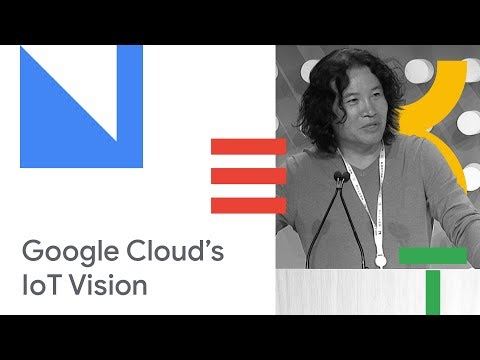 Intelligent Internet of Things: Google Cloud's IoT Vision (Cloud Next '18)