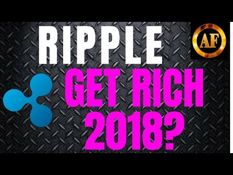 Ripple (XRP) – WILL MAKE YOU RICH in 2018? – Banks Boosting Global Adoption!