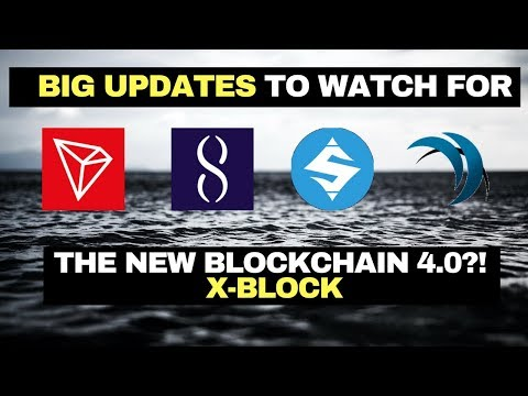 HUGE UPDATES!! – TRON, SINGULARITYNET, SUMOKOIN, SAFE EXCHANGE COIN | NEW BLOCKCHAIN 4.0: X-BLOCK