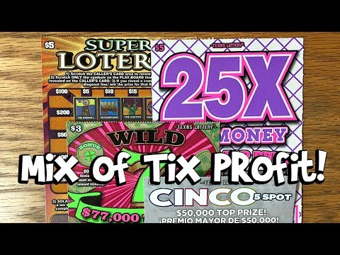 Profit with a Mix of Tix! 25X the Money, Super Loteria + More ✦ TEXAS LOTTERY Scratch Offs
