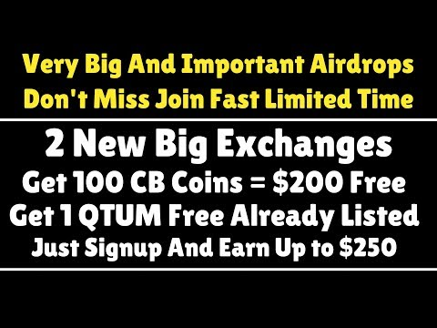 Very Big And Important Airdrops | Get 100 CB Coins = $200 Free | Get 1 QTUM Free Already Listed |