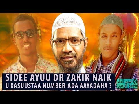 Sidee buu u xasuustaa Dr Zakir naik number-ada aayadaha ?   Zakir naik afsomali   Ogaalka Dunida