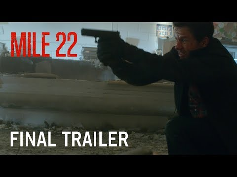Mile 22 | Final Trailer | In Theaters August 17, 2018
