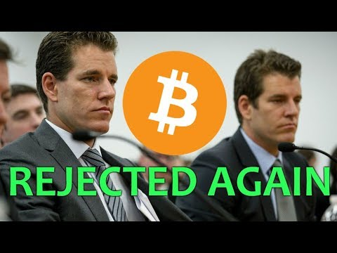 Winklevoss' Bitcoin ETF REJECTED again – Daily Bitcoin and Cryptocurrency News 7/27/2018