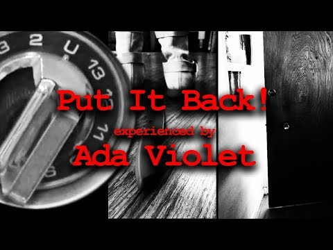 Put It Back! – experienced by Ada Violet – Episode 3