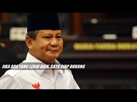 Prabowo: Jika Ada Orang Lain Yang Lebih Baik, Saya Siap Mendukung