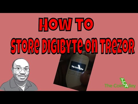 Tutorial: Storing Digibyte (DGB) Coins on Trezor Hardware Wallet!!