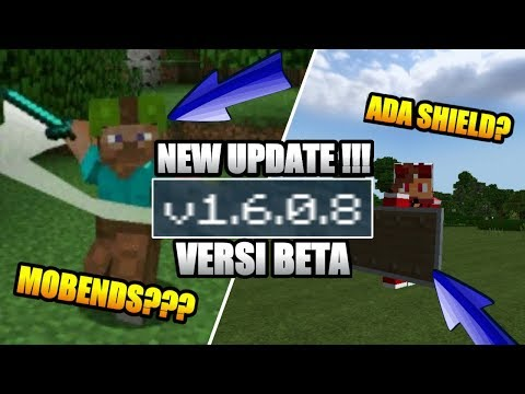 NEW UPDATE !!! MCPE V 1.6.0.8 BETA – APAKAH SUDAH ADA MO'BENDS DAN SHIELD ??? ?Minecraft Indonesia