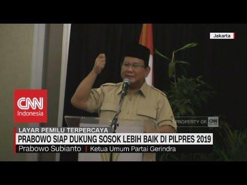 Bila Ada Sosok Lebih Baik, Prabowo Siap Dukung di Pilpres 2019