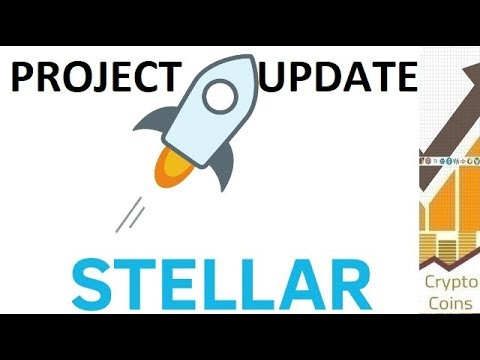 Project Update: Stellar Lumens (XLM) the Protocol for Value Exchange