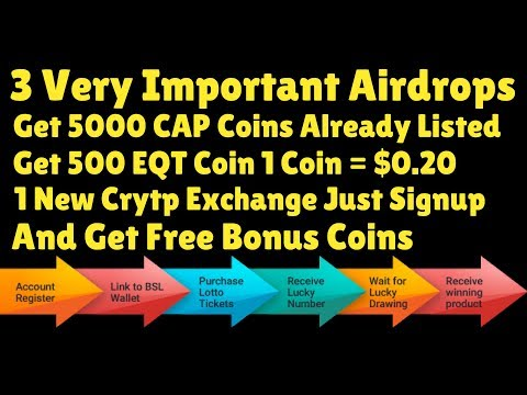Important Airdrops | Get 5000 CAP Coins Already Listed | Get 500 EQT Coin 1 Coin = $0.20 |