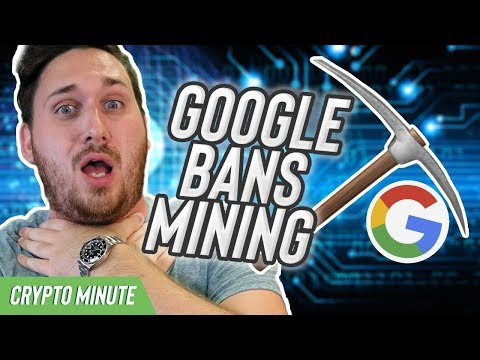 Google Bans More CryptoCurrency Related Stuff! (Crypto Mining App Bans on Google Play)
