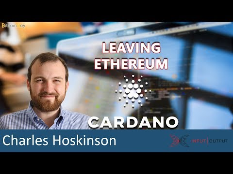 Cardano Q&A: Why did Charles leave Ethereum? – Charles Hoskinson IOHK