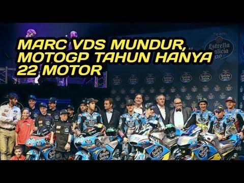 Marc VDS Mundur Dari MotoGP, Tahun 2019 Hanya Ada 22 Motor!
