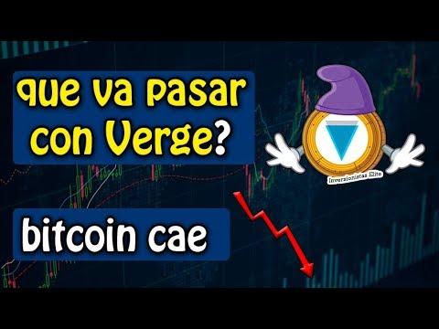 que va pasar con Verge? y bitcoin cae | analisis de mercado