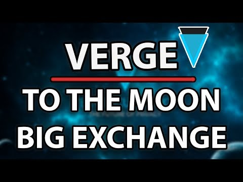 Verge XVG To The Moon As Tomorrow's Big Exchange Listing Is Unveiled