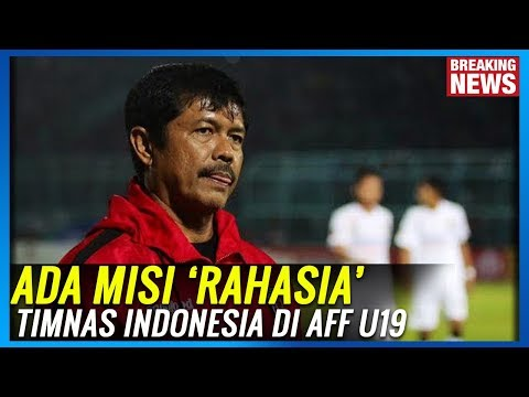 Tak Disangka !! Ada Misi 'Rahasia' Timnas Indonesia dari Ajang Piala AFF U 19