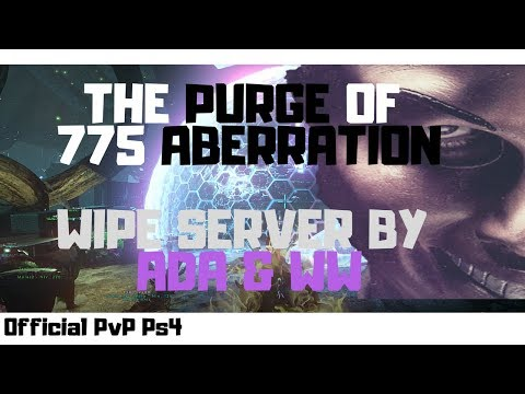 The PURGE of Server 775 Aberration – WIPE Server By ADA & WW [ARK PvP PS4 Official]