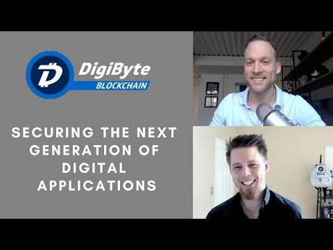 Securing the Next Generation of Digital Applications | Interview w/ Digibyte