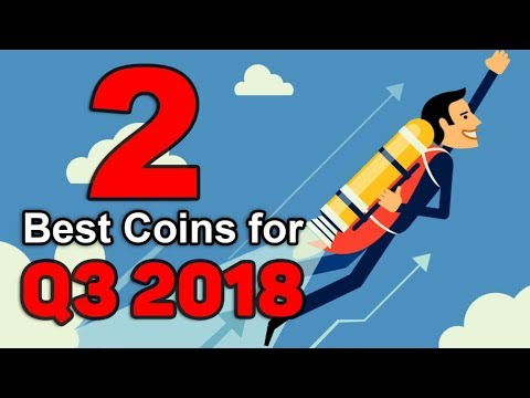 Top 2 Cryptocurrency Picks for Q3 2018