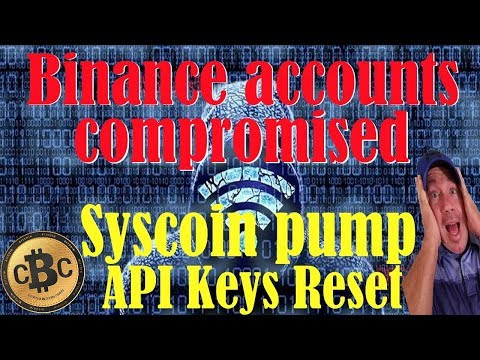 Binance API HACK? / 11 SYS sold for 96BTC! / Syscoin Pump and Dump /