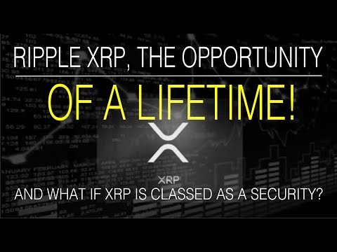 XRP – The opportunity of a lifetime is here right now !
