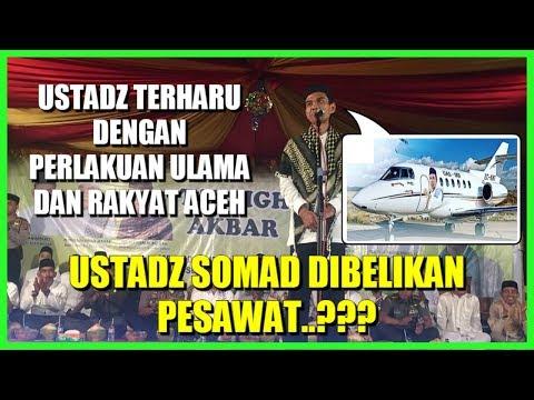 Ustadz Somad TERHARU Ada Wacana masyarakat Aceh ingin membelikan pesawat untuk keperluan dakwahnya