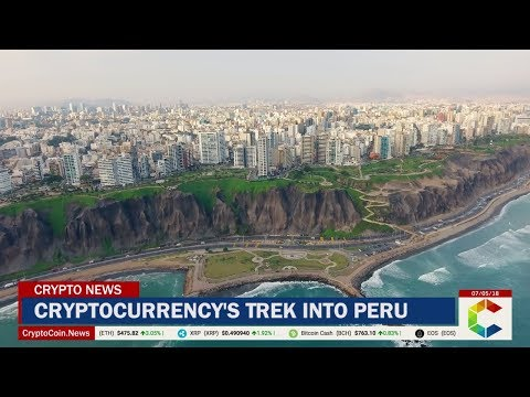 Cryptocurrency's Trek Into Peru