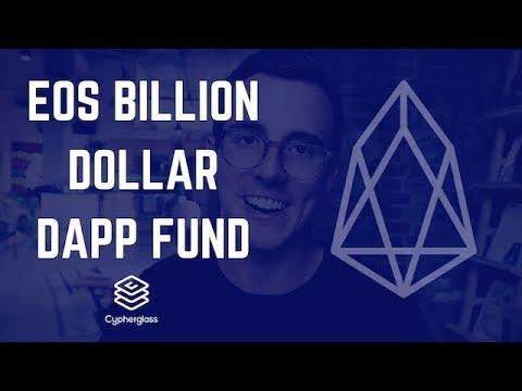 EOS Billion Dollar Dapp Fund