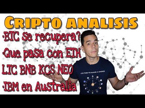 CRIPTO ANALISIS: BTC,ETH,LTC,Binance,Kucoin y NEO (Anuncios)-IBM con blockchain en Australia