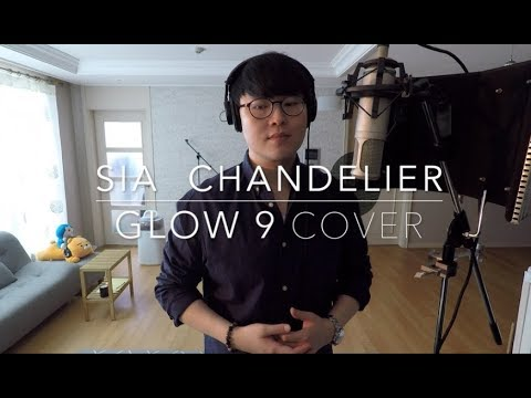 Sia – Chandelier ( cover by Glow 9 )