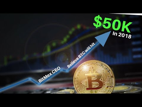 BitMEX CEO says Bitcoin Will HIT $50k in 2018 – Today's Crypto News