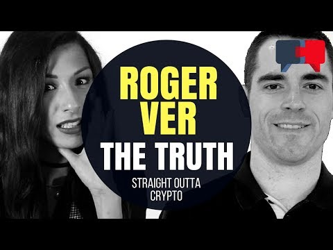 The Truth About Roger Ver and Bitcoin Cash 2018