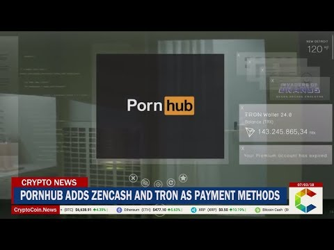 Pornhub Adds ZenCash (ZEN) and TRON (TRX) to List of Crypto-Payment Options