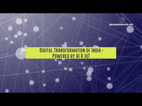 Digital Transformation of India – Powered by AI & IoT