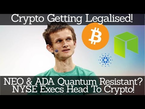 Crypto News | Crypto Getting Legalised! NEO & ADA Quantum Resistant? NYSE Execs Head To Crypto!