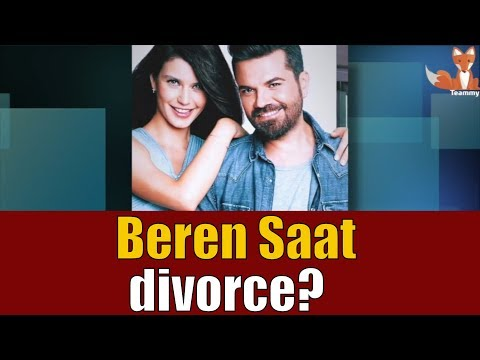 Beren Saat is on the verge of divorce? #TeammyTS