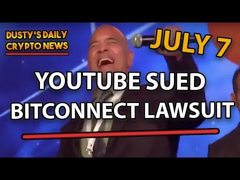 DDCN – YOUTUBE BEING SUED, IN BITCONNECT LAWSUIT!