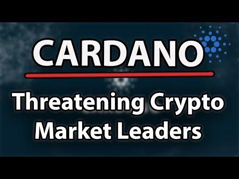 Cardano (ADA) Threatening Cryptocurrency Market Leaders!