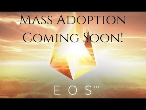 Why EOS Is The ONLY Crypto That Can Achieve Mass Adoption NOW!