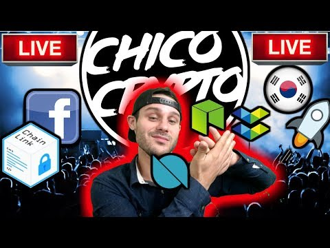Live Crypto Chat | $LINK-Facebook tie? | $XLM StellarX | South Korea Gives Crypto ?| $NEO $ELA $ONT
