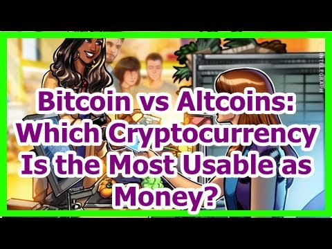 Today News – Bitcoin vs Altcoins: Which Cryptocurrency Is the Most Usable as Money?