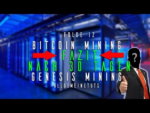 FAZIT NACH 30 TAGEN | Bitcoin Mining #12 | Genesis Mining | German