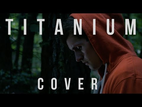 David Guetta – Titanium ft. Sia (Cover by Daniel Dovel)