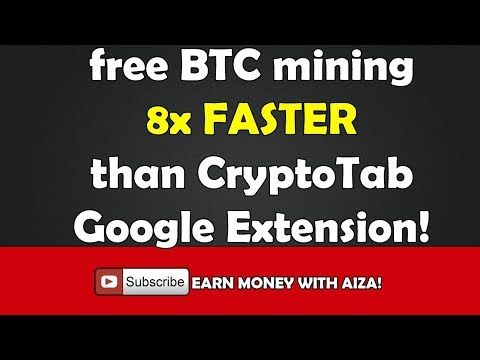 BTC mining – 8x faster than CryptoTab google extension (CRYPTOTAB BROWSER) by Aiza Mercado