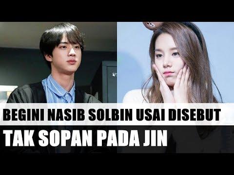 ADA-ADA AJA SIH!! Usai Dianggap Tak Sopan Pada Jin BTS, Begini Nasib Solbin! Netizen: Kasihan