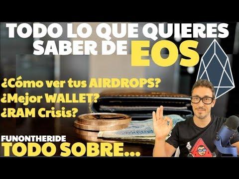 ¡EOS – VER TUS AIRDROPS, MEJORES WALLETS, RAM CRISIS! – TODO LO QUE NECESITAS SABER – FunOntheRide