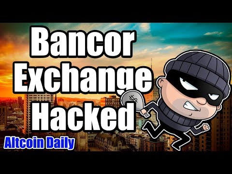 Crypto News: Bancor Exchange Hacked!! Plus Elon Musk & Charlie Lee News [Bitcoin, Cryptocurrency]