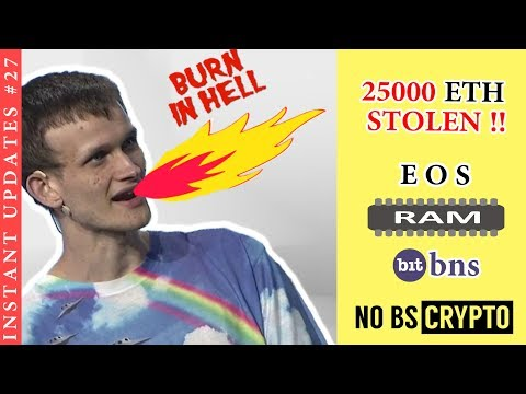 25000 ETH Stolen, What is EOS RAM ? Bitcoin Price & Other Updates
